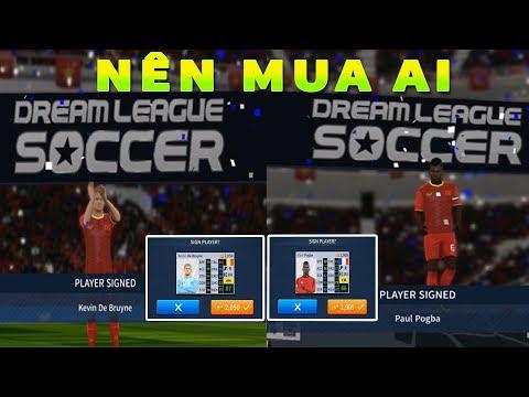 Nên mua Pogba hay De Bruyne Dream League Soccer 2019
