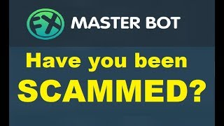 FX Master Bot Review: Have you been SCAMMED? (Scam Update)