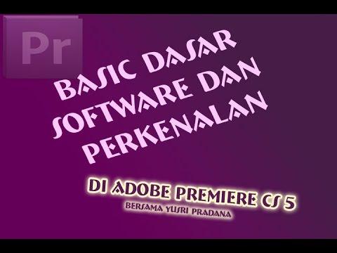 Tutorial: Belajar Adobe Premiere Bahasa Indonesia - Perkenalan dan Basic