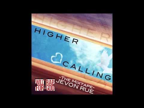 Jevon Rue - (2014) Higher Calling