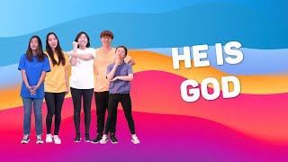 He is God | Hannah + Friends