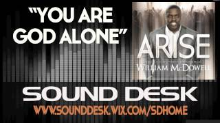 William McDowell - You Are God Alone INSTRUMENTAL DEMO