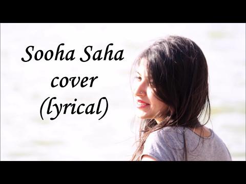 Sooha Saha lyrical Cover || Tanvi Singh