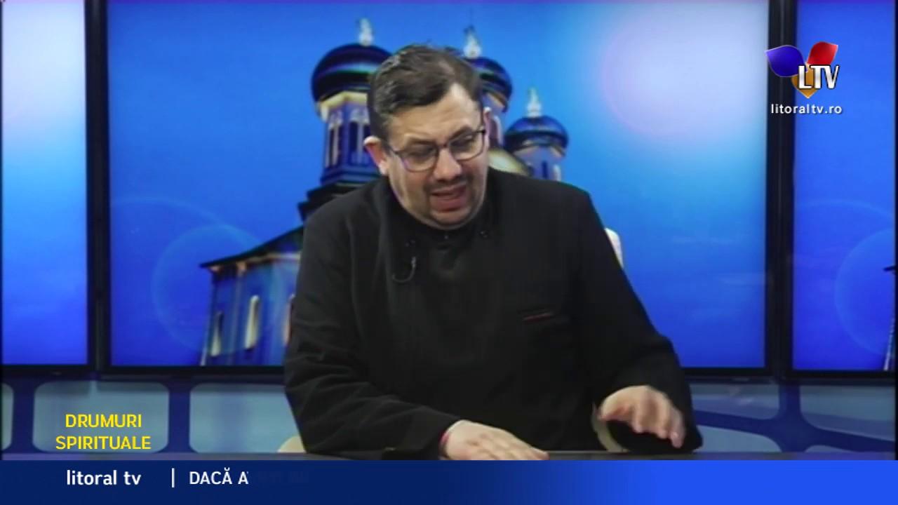 Drumuri spirituale - Despre pocainta si iertare (17.02.2020) - Litoral TV