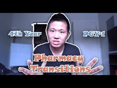 Pharmacy Transitions: P4 to PGY1