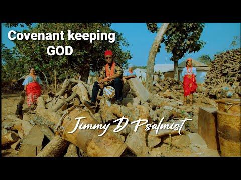 COVENANT KEEPING GOD – JIMMY D PSALMIST