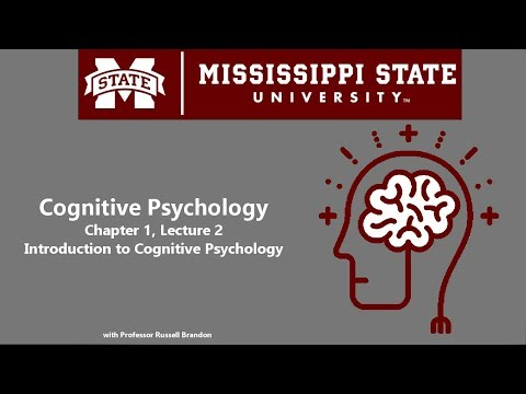 Cognitive Psychology - Chapter 1, Lecture 1