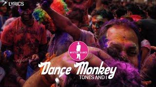 Baixar TONES AND I - Dance Monkey [Electronic Dance Pop Music] 🎤 Lyrics Video