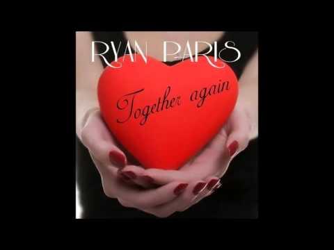 Ryan Paris  Together Again 2015