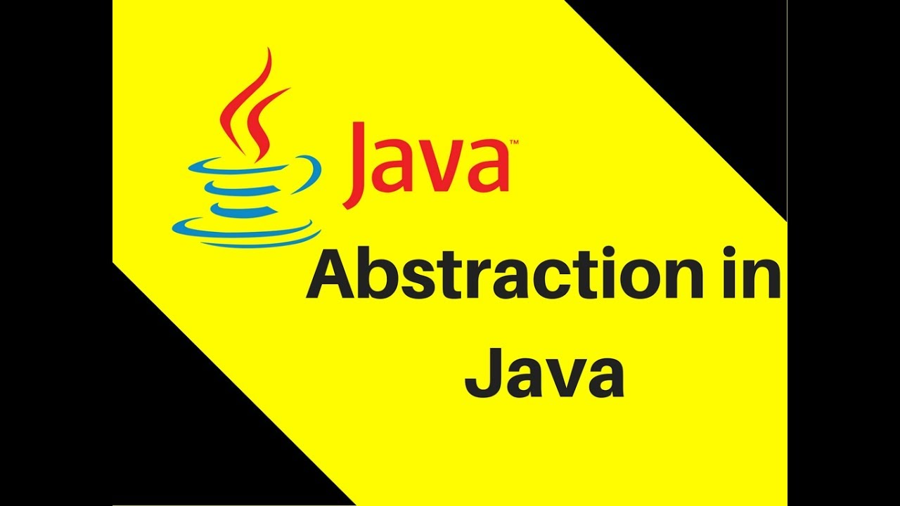 8 16 abstraction in java youtube