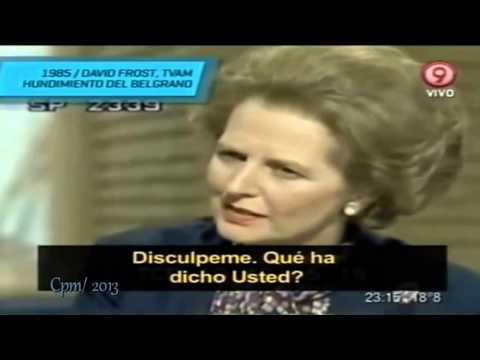 MARGARET THATCHER ENTREVISTA DE DAVID FROST POR EL HUNDIMIENTO DEL ARA BELGRANO 1985