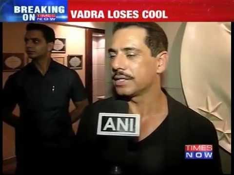 Robert Vadra attacks reporter
