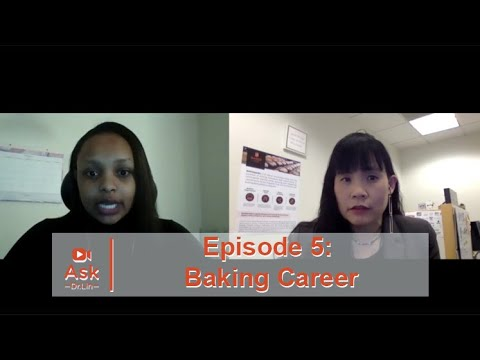 How Can I Find a Job in the U.S. Baking Industry?   Ask Dr. Lin  Ep 5   BAKERpedia