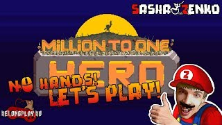 Million to One Hero Gameplay (Chin & Mouse Only)