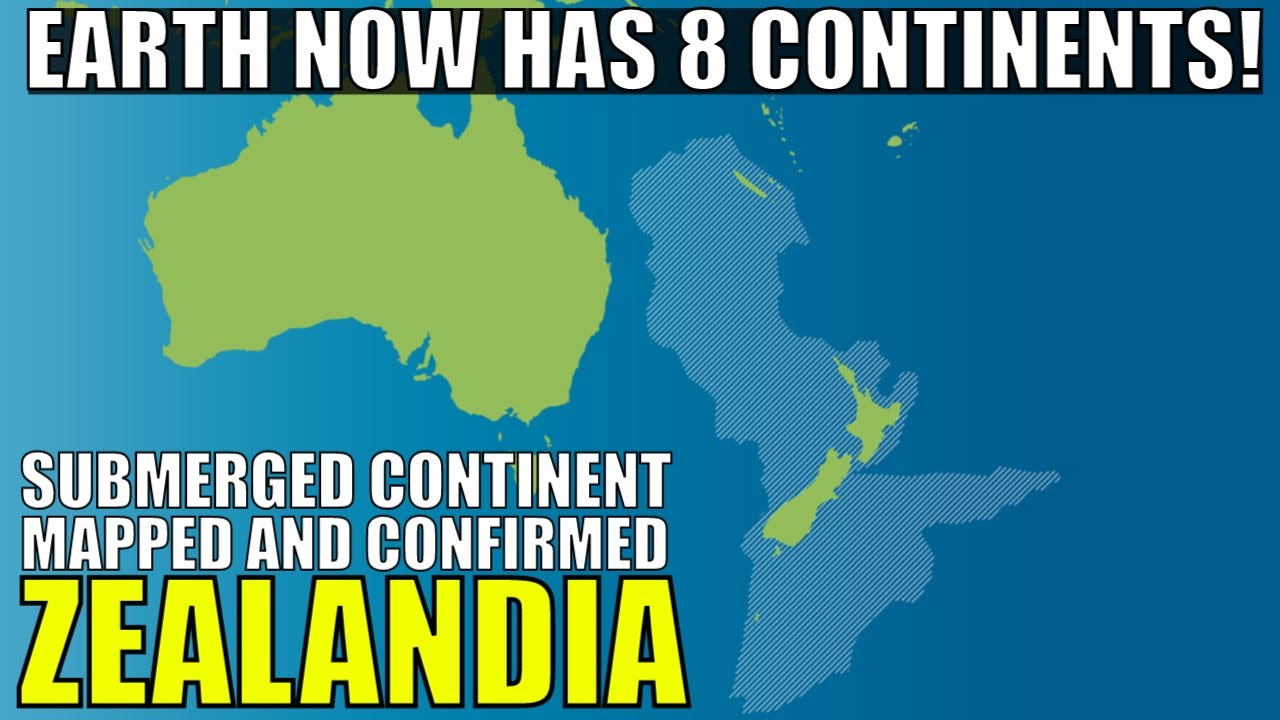 Zealandia - The Sunken 8th Continent Mapped and Confirmed