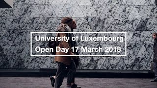 Open Day: 17 March 2018 - University of Luxembourg