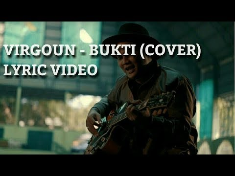 Virgoun - Bukti (Cover)  Lyric Video