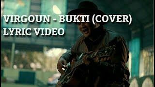 Video Virgoun - Bukti (Cover)  Lyric Video download MP3, 3GP, MP4, WEBM, AVI, FLV Januari 2018
