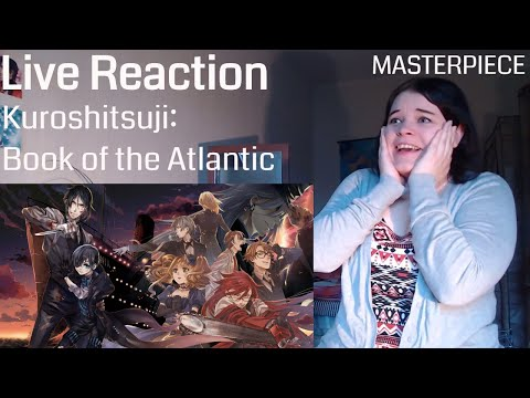 Kuroshitsuji: Book of the Atlantic Live Reaction