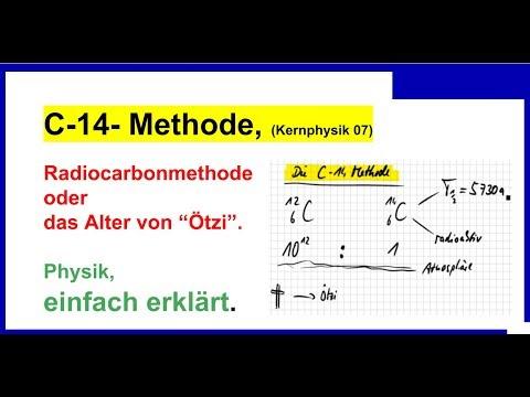c 14 methode radiocarbonmethode das alter von tzi kernphysik 07 youtube. Black Bedroom Furniture Sets. Home Design Ideas