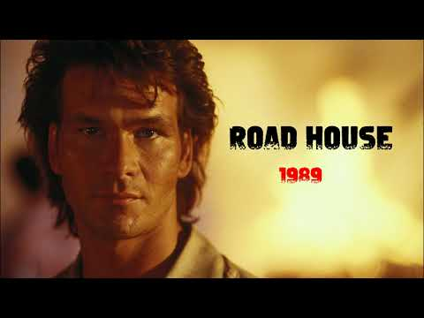 Road House (1989) The Original Motion Picture Soundtrack - Full OST