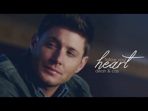 follow your heart [destiel]