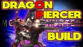 INSANE Dragon Piercer Build for Bow Monster Hunter World: MHW