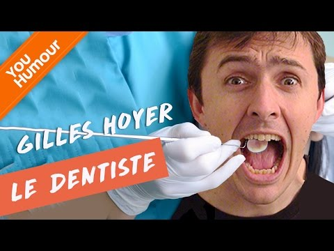 Gilles HOYER, Le dentiste