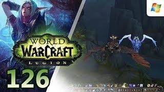 World of Warcraft: Legion 【PC】 Alliance Night Elf Hunter │ No Commentary Playthrough │ #126