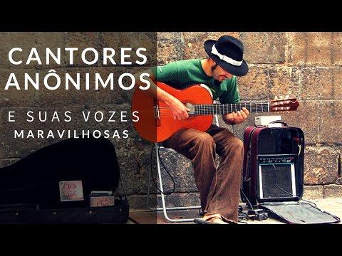 Cantores anônimos que cantam muito - os melhores cantores anônimos da net