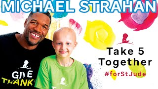 Michael Strahan Reacts to St. Jude Patient Family · Take 5 Together