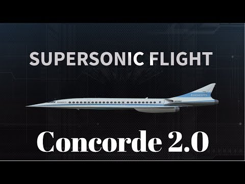 Concorde 2.0, Supersonic Flight is back