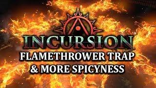 PATH of EXILE INCURSION: Flamethrower Trap, Explosive Trap, Fire Trap & More!