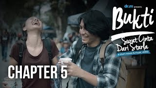 Bukti: Surat Cinta Dari Starla - Chapter 5 (Short Movie)