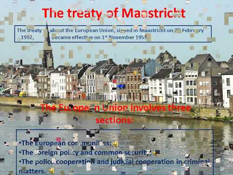 The treaty of Maastricht