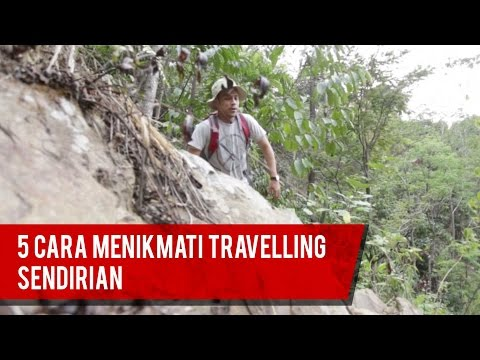 5 Tips Travelling Sendirian (Solo Travelling)