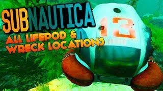 Subnautica - ALL LIFEPOD & WRECK LOCATIONS, LIFEPOD 13 17 19 (Subnautica Experimental Gameplay)