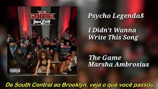 The Game ft Marsha Ambrosius - I Didn't Wanna Write This Song (Legendado)