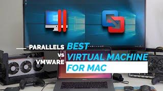 Parallels Desktop vs VMware Fusion Review | Best Mac Apps