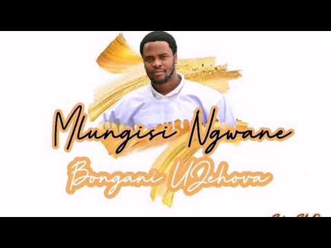 Download SHEMBE : Mlungisi Ngwane _ Bongani uJehova (uhambo lwaseNtabeni ikhenana 2021)