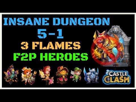 INSANE DUNGEON 5-1 - 3 FLAMES - F2P HEROES - NO NUB - CASTLE CLASH
