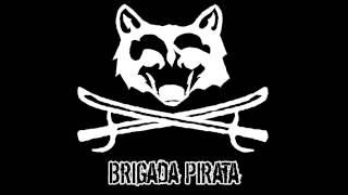 Brigada Pirata - Ma in gabbia mai