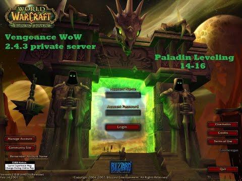 [PC] Vengeance WoW 2.4.3   Paladin Leveling 14-16 [Part1]