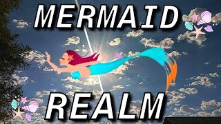 The Mermaid Realm