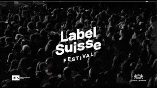 Label Suisse Festival 2018 | Programme complet 8e édition