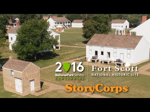 StoryCorps: Fort Scott National Historic Site