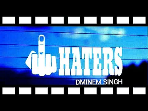 HATERS (Gaali Rap) | DMINEM SINGH | Latest Hindi Rap Song 2018