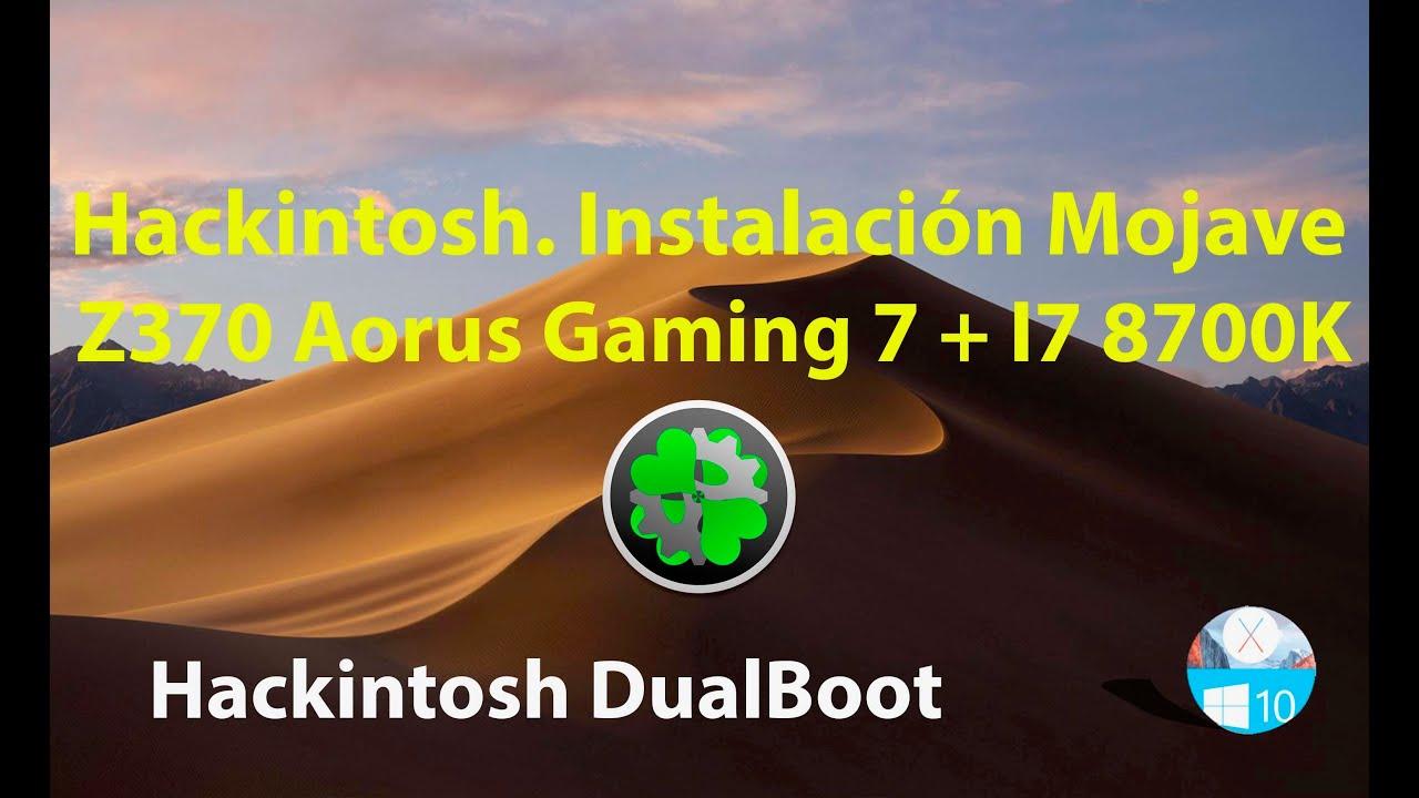 Hackintosh Mojave Z370 Aorus Gaming 7 + I7 8700K