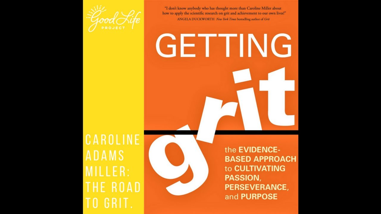 Caroline Adams Miller: The Road to Grit. - YouTube