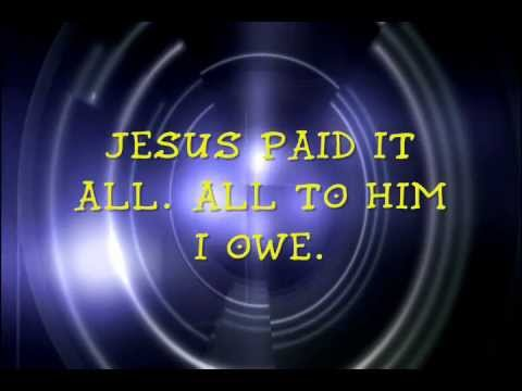 Jesus Paid it All- Kristian Stanfill (lyrics)